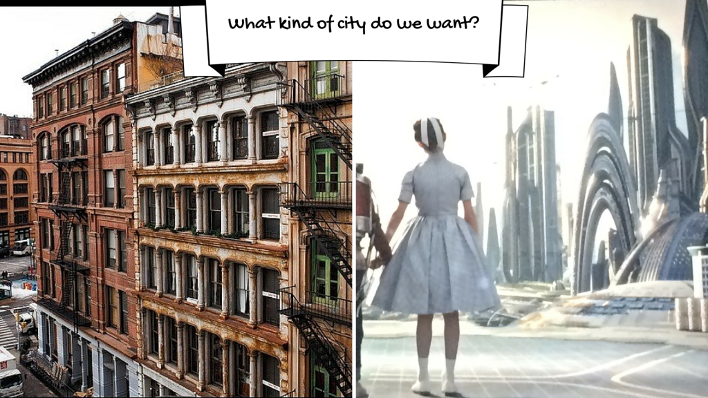 What kind of city do we want-
